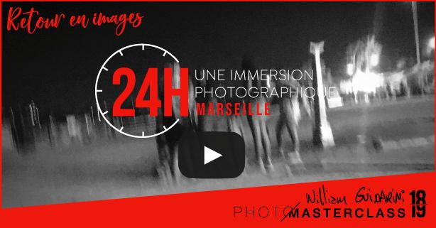 24H Marseille Photo Masterclass avec William Guidarini