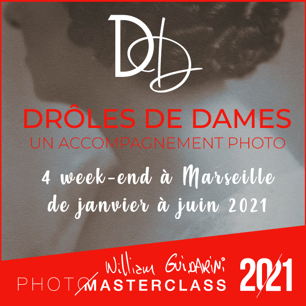 Drôles de Dames Photo Masterclass, avec William Guidarini